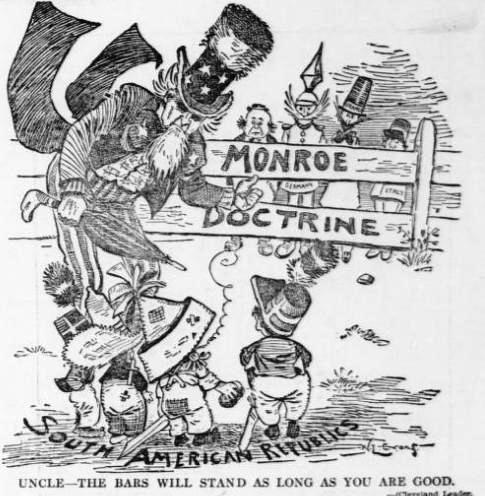 monroe doctrine editorial Roosevelt corollary the roosevelt corollary was an addition to the monroe doctrine articulated by president theodore roosevelt in his state of the union address in 1904 after the venezuela crisis of 1902–03.